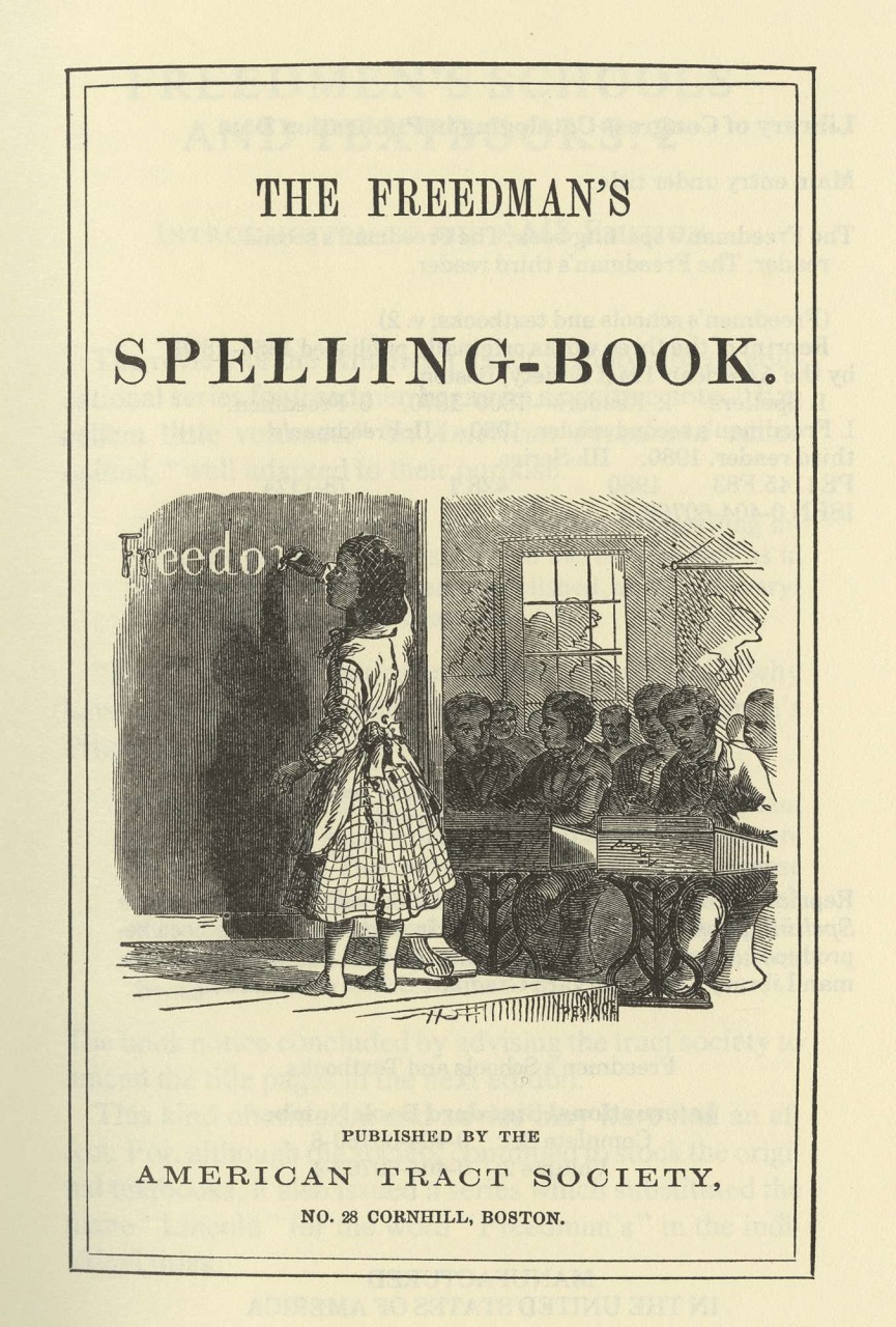 Library of Virginia Freedmen's Bureau Spelling Book: http://www.virginiamemory.com/blogs/out_of_the_box/tag/freedmens-bureau/